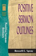 Sos: Positive Sermon Outlines (Sermon Outline Series) eBook
