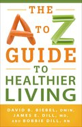 A to Z Guide to Healthier Living, the eBook