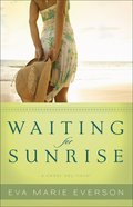Waiting For Sunrise (A Cedar Key Novel Series) eBook