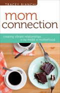 Mom Connection (Mothers Of Preschoolers Series) eBook