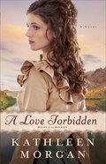 A Love Forbidden (#02 in Heart Of The Rockies Series) eBook