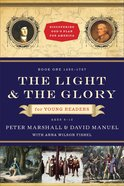 The Light and the Glory For Young Readers (Discovering God's Plan For America Series)