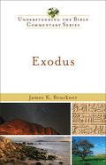 Exodus (Understanding The Bible Commentary Series) eBook