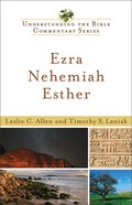 Ezra, Nehemiah, Esther (Understanding The Bible Commentary Series) eBook