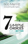 Seven Simple Choices For a Better Tomorrow eBook
