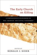 The Early Church on Killing eBook