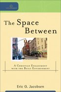 The Space Between (Cultural Exegesis Series) eBook