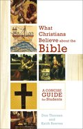 What Christians Believe About the Bible eBook