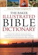 The Baker Illustrated Bible Dictionary eBook