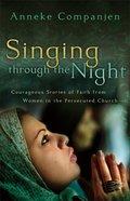 Singing Through the Night eBook