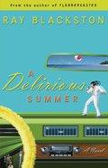 A Delirious Summer eBook