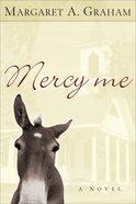 Mercy Me eBook