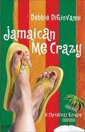 Jamaican Me Crazy eBook