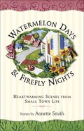 Watermelon Days & Firefly Nights eBook