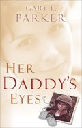 Her Daddy's Eyes eBook