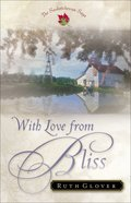 With Love From Bliss (#02 in Saskatchewan Saga Series) eBook