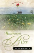 Bittersweet Bliss (#05 in Saskatchewan Saga Series) eBook