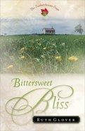 Bittersweet Bliss (#05 in Saskatchewan Saga Series) eBook