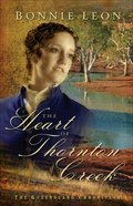 The Heart of Thornton Creek (#01 in Queensland Chronicles Series) eBook