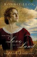 For the Love of the Land (#02 in Queensland Chronicles Series) eBook