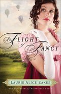 A Flight of Fancy (#02 in The Daughters Of Bainbridge House Series) eBook