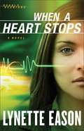 When a Heart Stops (#02 in Deadly Reunions Series) eBook