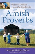 Amish Proverbs (Expanded Edition) eBook