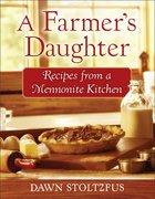 A Farmer's Daughter eBook