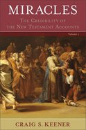 Miracles: The Credibility of the New Testament Accounts (2 Volumes) eBook