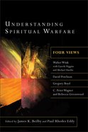 Understanding Spiritual Warfare: Four Views eBook