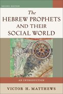 The Hebrew Prophets and Their Social World eBook
