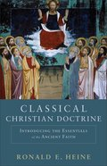 Classical Christian Doctrine eBook
