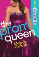 The Prom Queen (#03 in Life At Kingston High Series) eBook