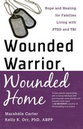 Wounded Warrior, Wounded Home eBook