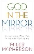 God in the Mirror eBook