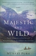Majestic and Wild eBook