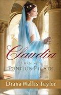 Claudia, Wife of Pontius Pilate eBook