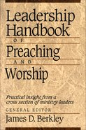 Leadership Handbook of Preaching and Worship eBook
