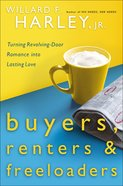 Buyers, Renters, and Freeloaders