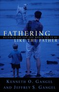 Fathering Like the Father eBook