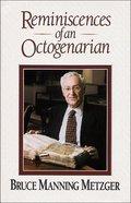 Reminiscences of An Octogenarian eBook