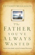 The Father You've Always Wanted eBook