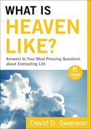 What is Heaven Like? (Ebook Shorts) eBook