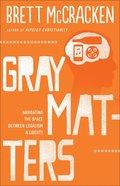 Grey Matters eBook