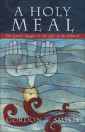 A Holy Meal eBook
