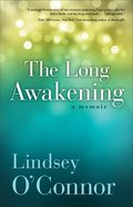 The Long Awakening eBook