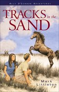 Ally O'connor: Tracks in the Sand eBook