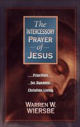 Intercessory Prayer of Jesus