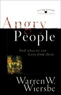 Living Lessons From God's Word: Angry People eBook