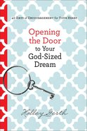 Opening the Door to Your God-Sized Dream eBook